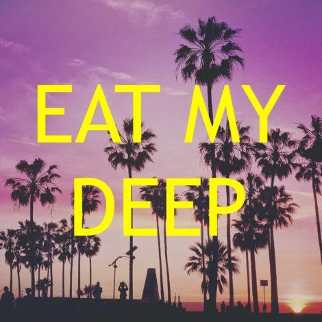 Eat my Deep