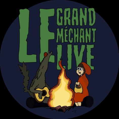 Le Grand Méchant Live