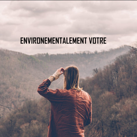 Environnementalement votre